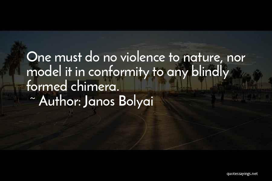 Best Chimera Quotes By Janos Bolyai