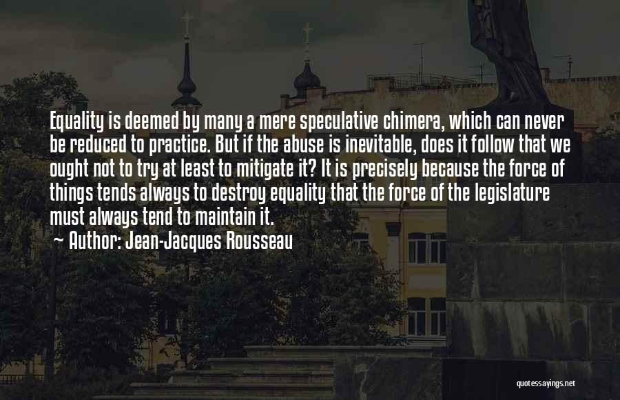 Best Chimera Quotes By Jean-Jacques Rousseau