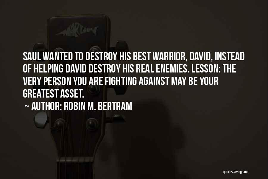 Best Christian Encouragement Quotes By Robin M. Bertram