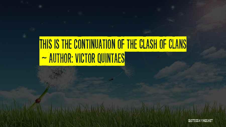Best Clash Of Clans Quotes By Victor Quintaes