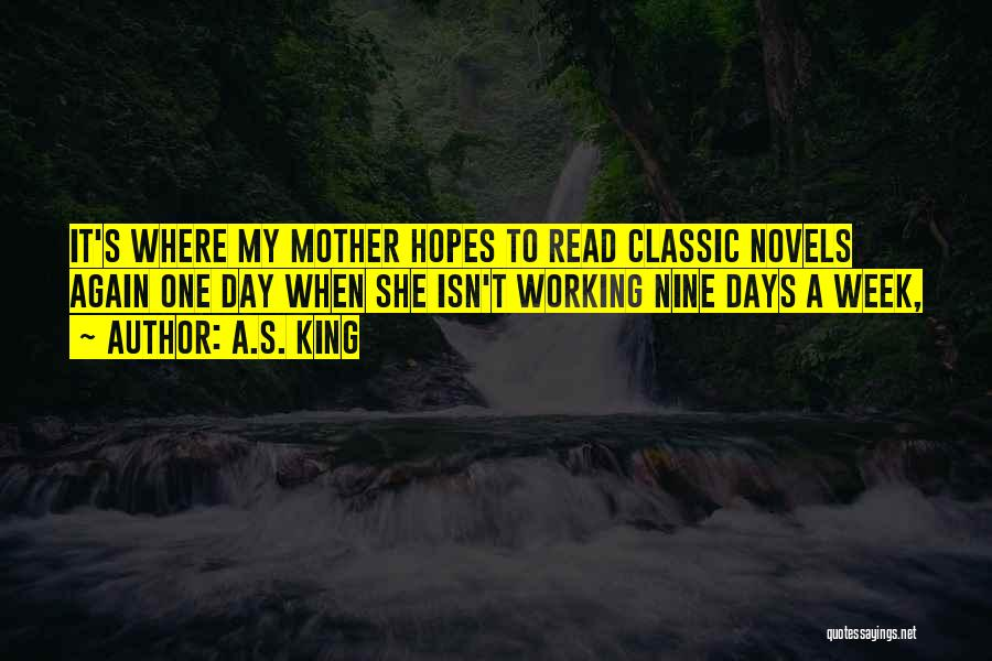 Best Classic Novels Quotes By A.S. King