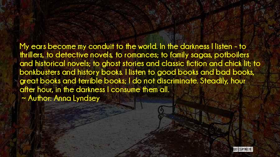 Best Classic Novels Quotes By Anna Lyndsey
