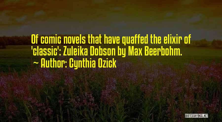 Best Classic Novels Quotes By Cynthia Ozick