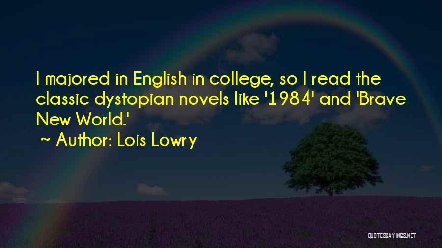 Best Classic Novels Quotes By Lois Lowry