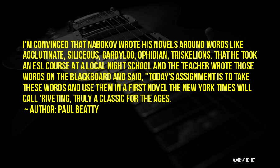Best Classic Novels Quotes By Paul Beatty