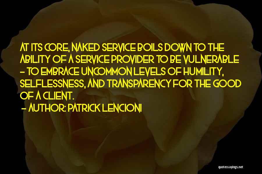 Best Client Service Quotes By Patrick Lencioni