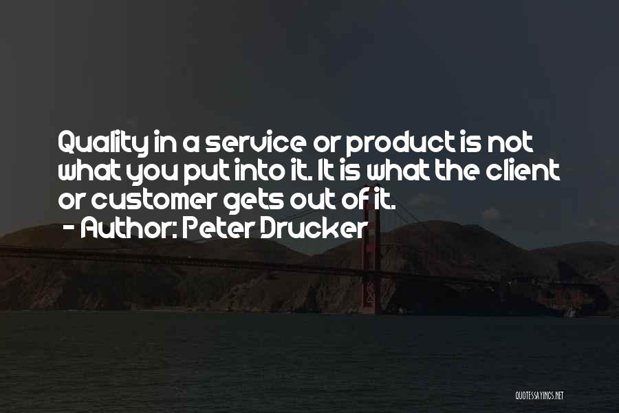 Best Client Service Quotes By Peter Drucker