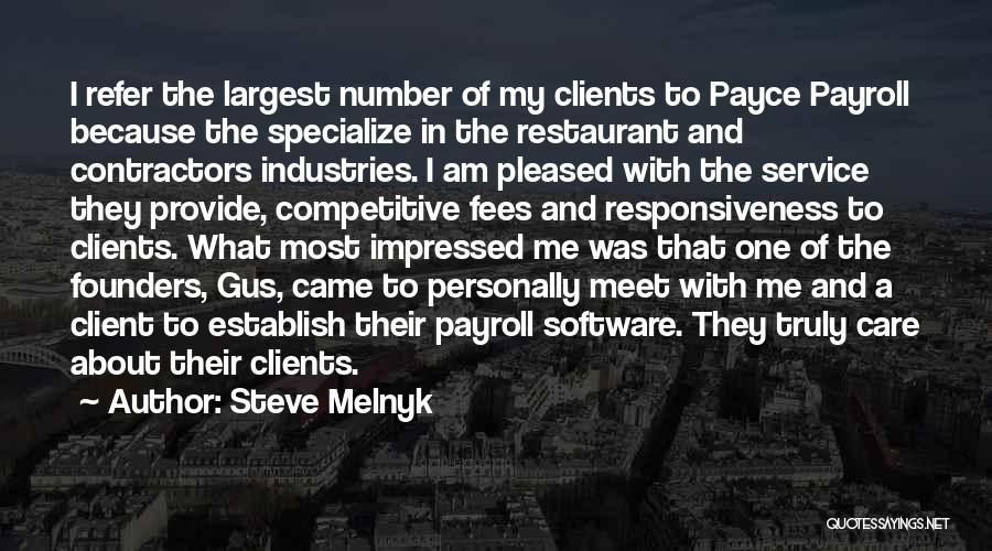 Best Client Service Quotes By Steve Melnyk