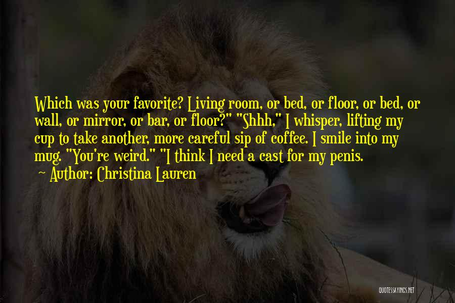 Best Coffee Cup Quotes By Christina Lauren