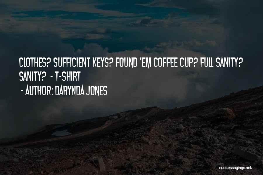 Best Coffee Cup Quotes By Darynda Jones