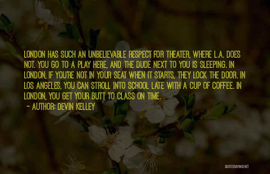 Best Coffee Cup Quotes By Devin Kelley