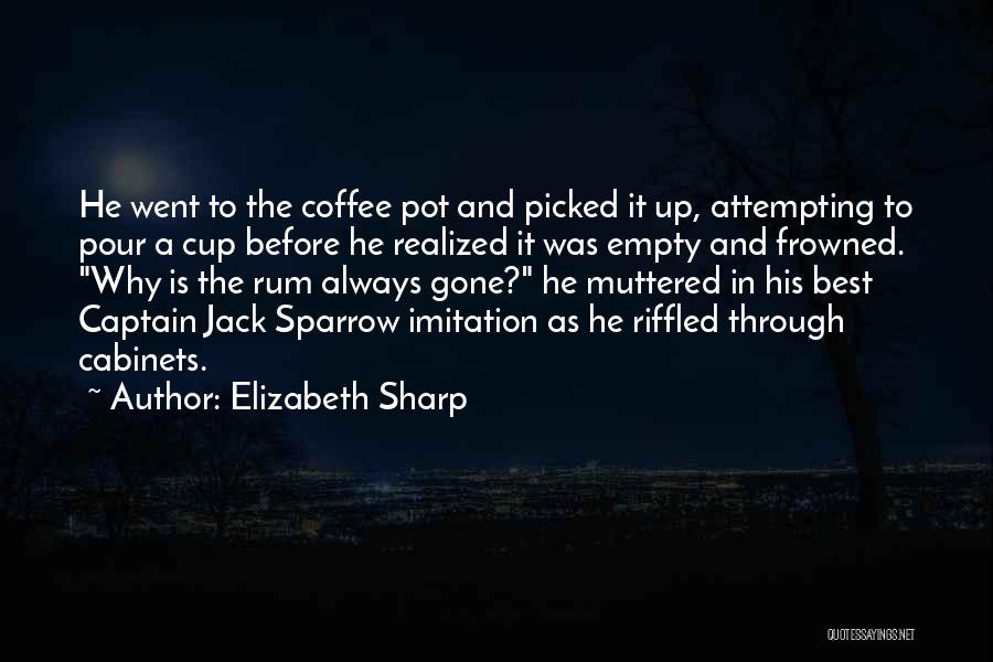 Best Coffee Cup Quotes By Elizabeth Sharp