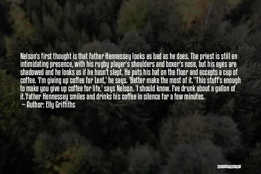 Best Coffee Cup Quotes By Elly Griffiths