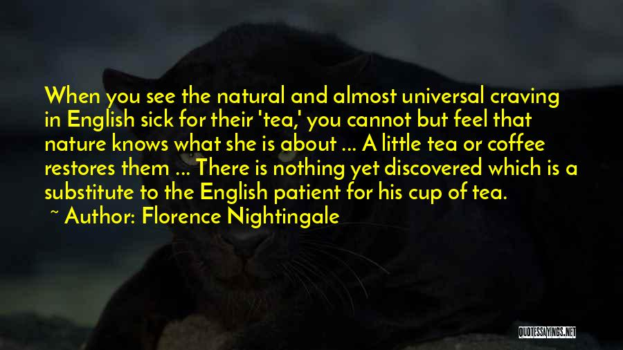 Best Coffee Cup Quotes By Florence Nightingale