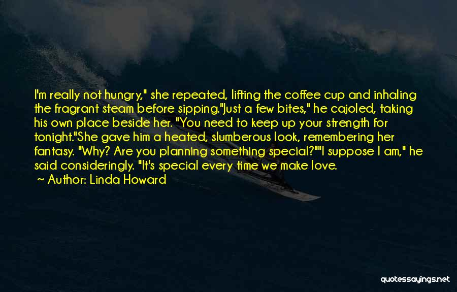 Best Coffee Cup Quotes By Linda Howard