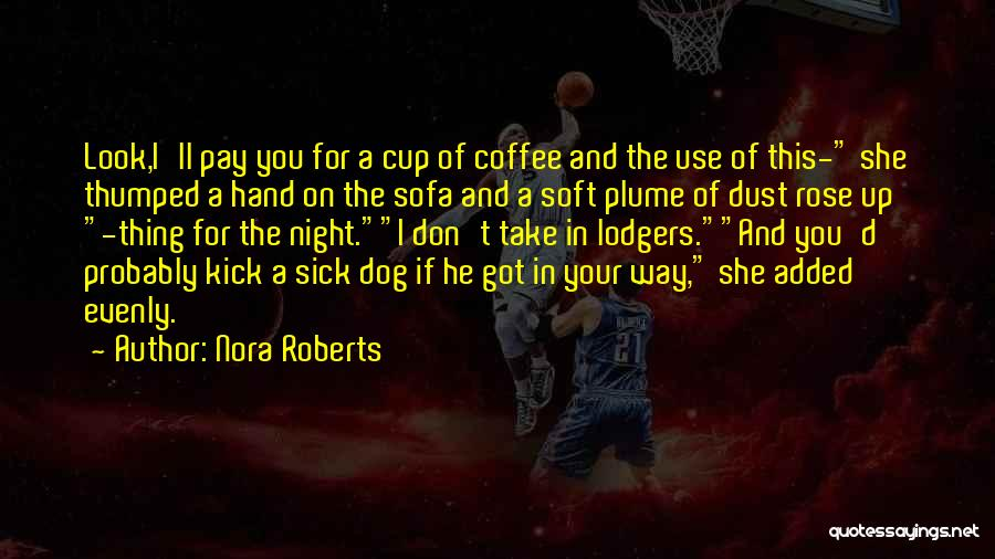 Best Coffee Cup Quotes By Nora Roberts