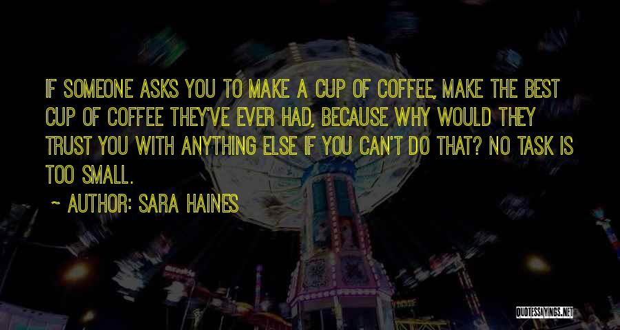 Best Coffee Cup Quotes By Sara Haines