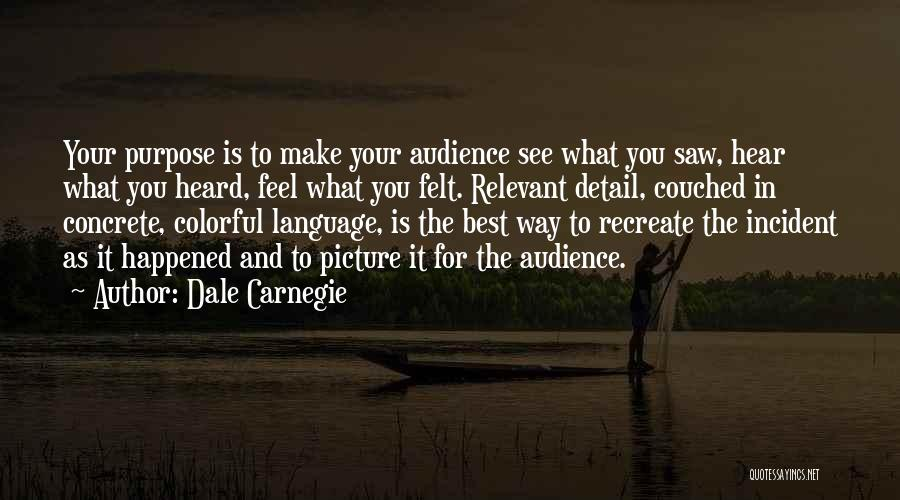 Best Colorful Quotes By Dale Carnegie