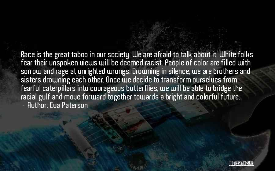 Best Colorful Quotes By Eva Paterson