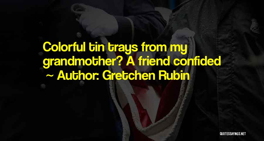 Best Colorful Quotes By Gretchen Rubin