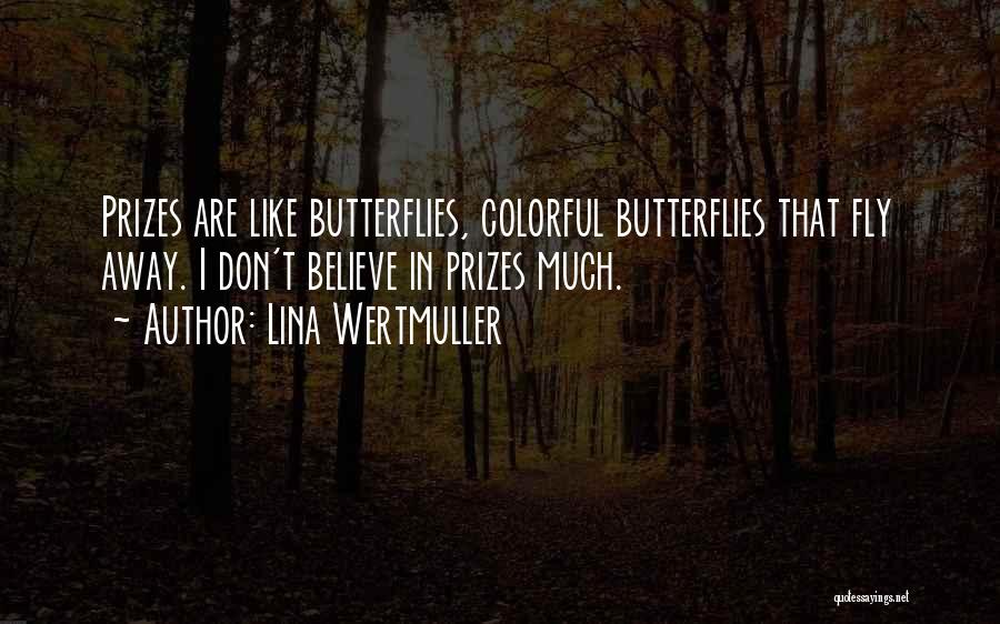 Best Colorful Quotes By Lina Wertmuller