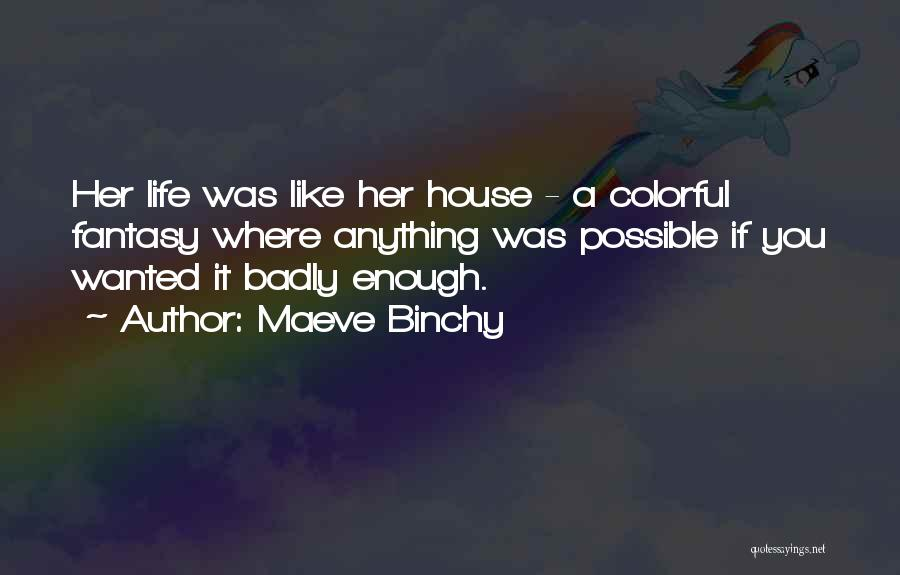 Best Colorful Quotes By Maeve Binchy