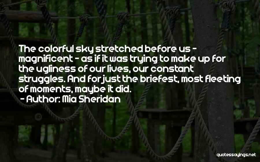 Best Colorful Quotes By Mia Sheridan