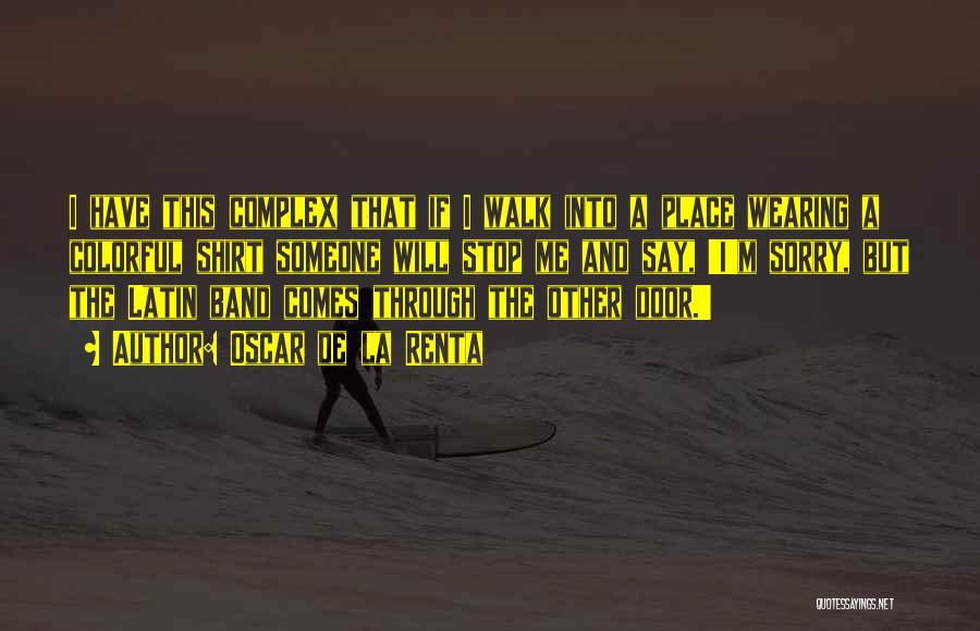 Best Colorful Quotes By Oscar De La Renta