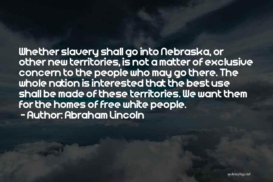 Best Concern Quotes By Abraham Lincoln