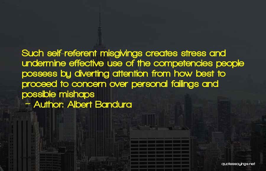Best Concern Quotes By Albert Bandura