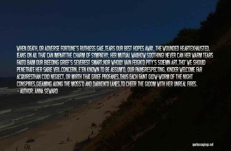 Best Concern Quotes By Anna Seward