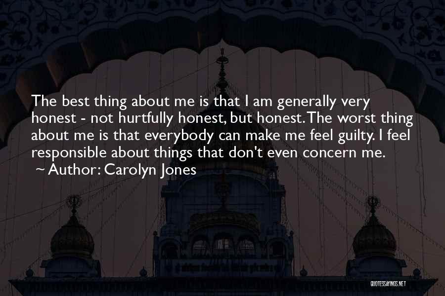 Best Concern Quotes By Carolyn Jones