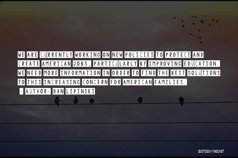 Best Concern Quotes By Dan Lipinski