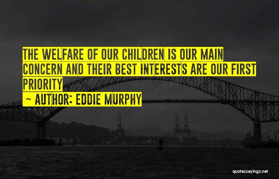 Best Concern Quotes By Eddie Murphy