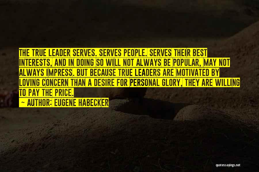 Best Concern Quotes By Eugene Habecker