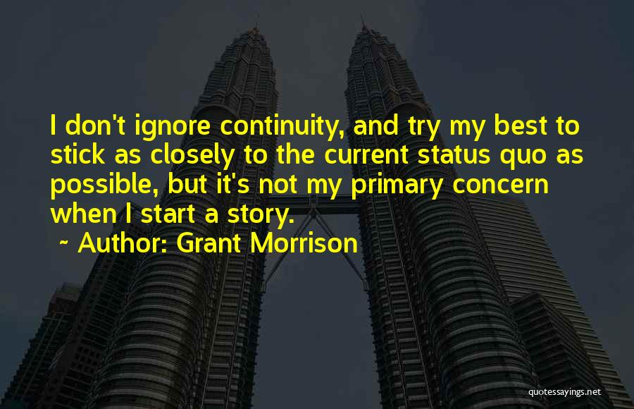 Best Concern Quotes By Grant Morrison