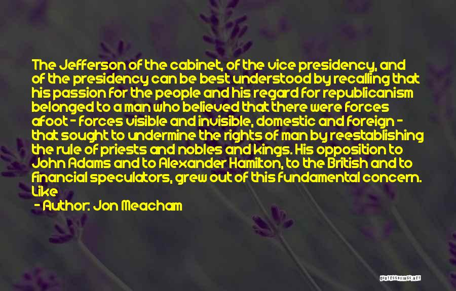 Best Concern Quotes By Jon Meacham