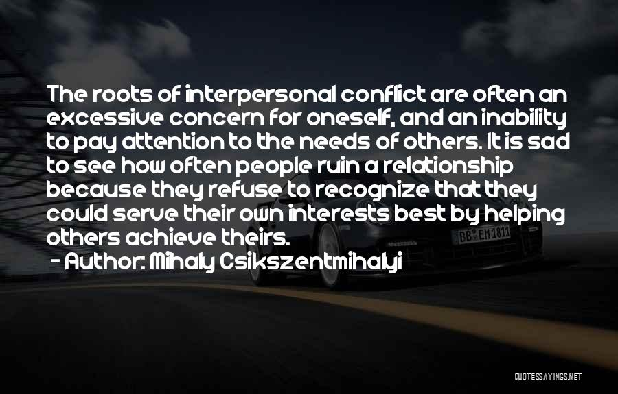 Best Concern Quotes By Mihaly Csikszentmihalyi