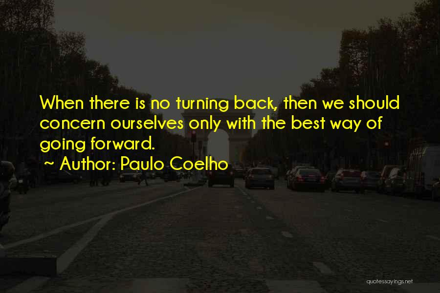 Best Concern Quotes By Paulo Coelho