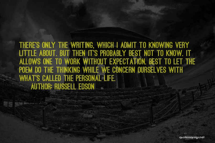 Best Concern Quotes By Russell Edson