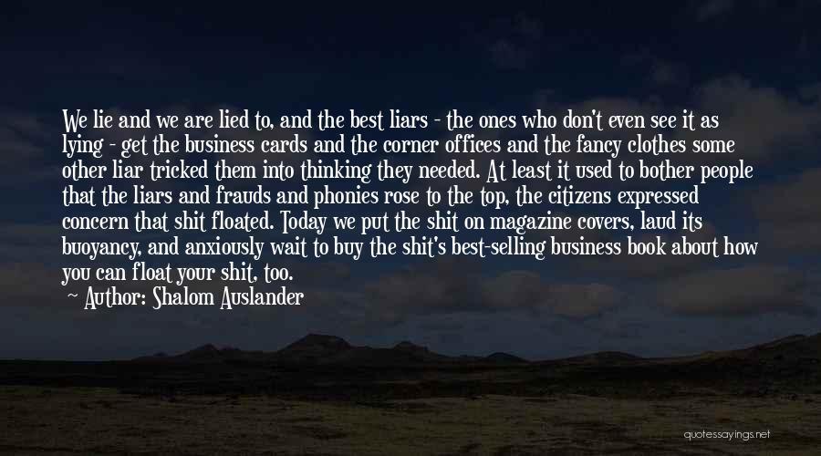 Best Concern Quotes By Shalom Auslander