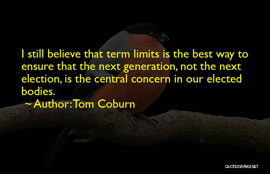 Best Concern Quotes By Tom Coburn