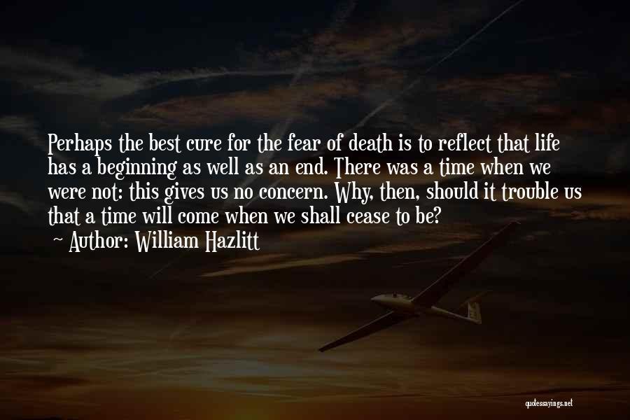 Best Concern Quotes By William Hazlitt