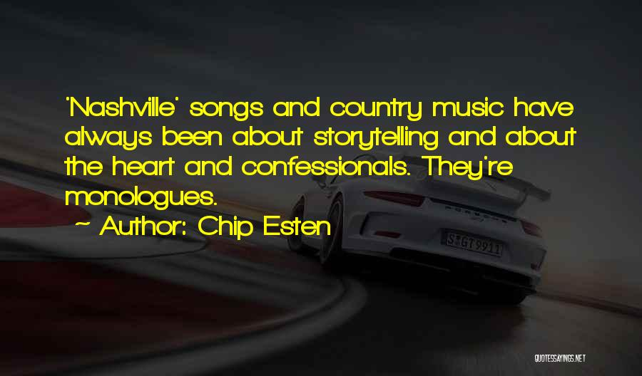 Best Country Songs Quotes By Chip Esten