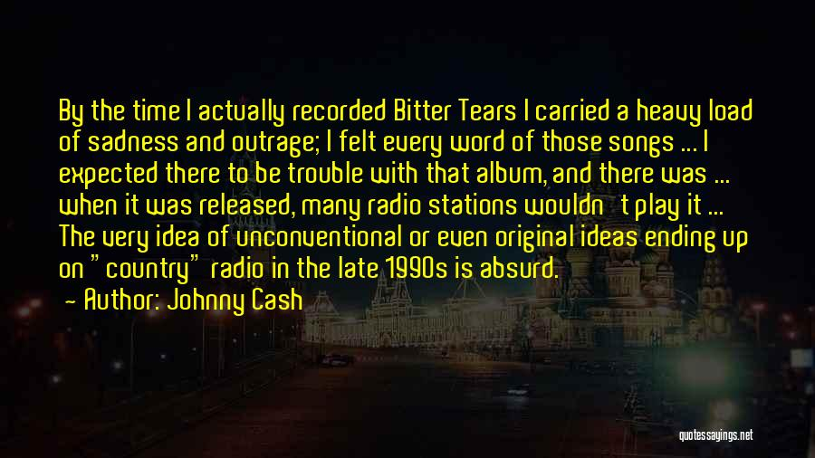 Best Country Songs Quotes By Johnny Cash