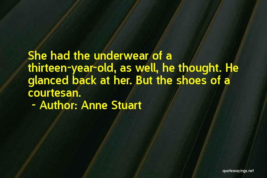Best Courtesan Quotes By Anne Stuart