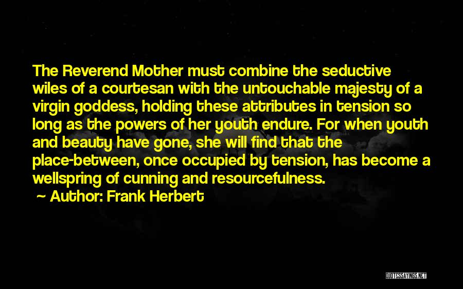 Best Courtesan Quotes By Frank Herbert