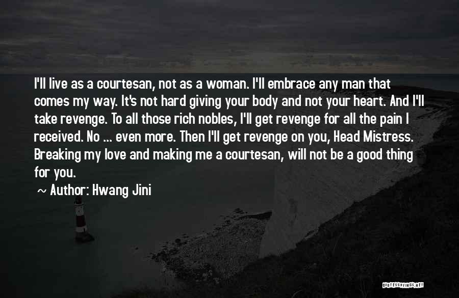 Best Courtesan Quotes By Hwang Jini