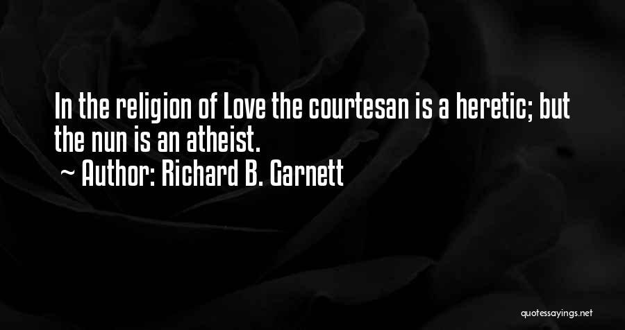 Best Courtesan Quotes By Richard B. Garnett