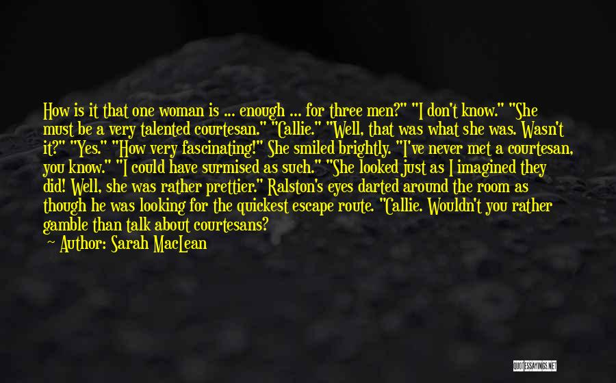 Best Courtesan Quotes By Sarah MacLean